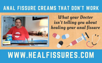 Anal Fissure Cream and Medicines That Don't Work